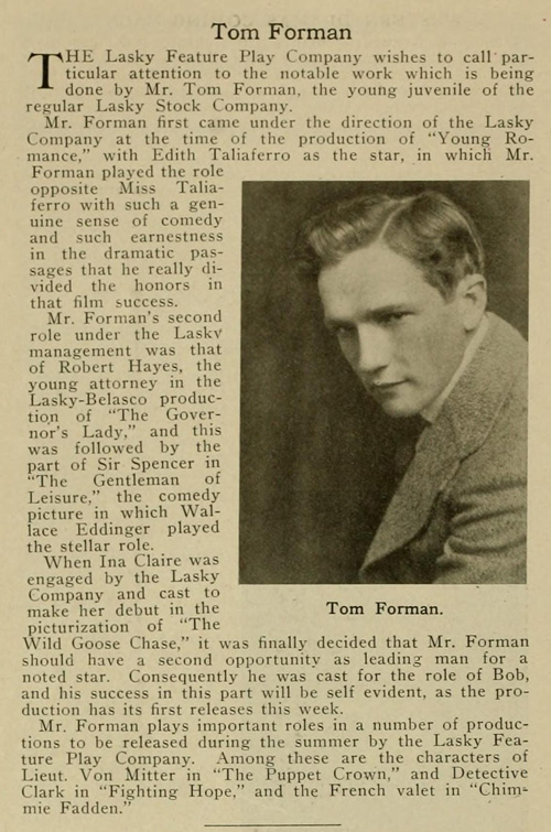Tom Forman was a juvenile lead before turning to directing.