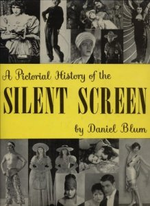pictorial history of the silent screen