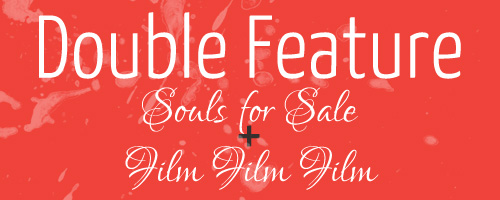 double-feature-header-souls-for-sale