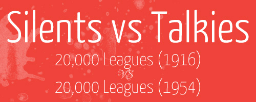 silents-vs-talkies-header-20000-leagues