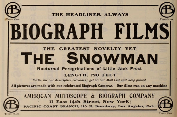A 1908 advertisement shows that Biograph was more interested in its cameras than its actors.