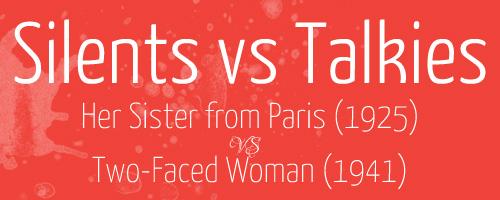silents-vs-talkies-header-her-sister-from-paris